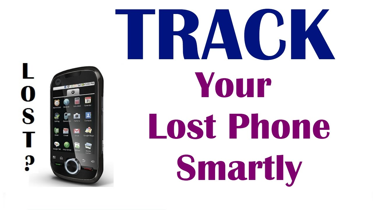 How To Track Your Lost Android Phone Without Tracking App - Find My Phone