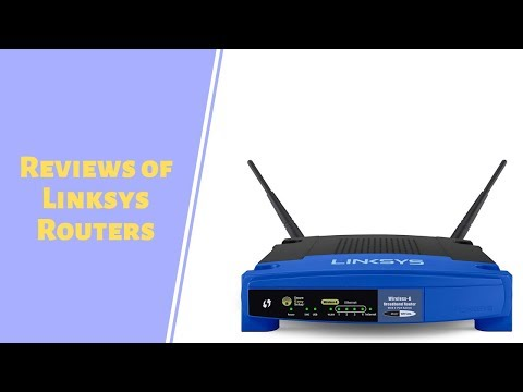 Reviews of Linksys Routers - Top Linksys Routers