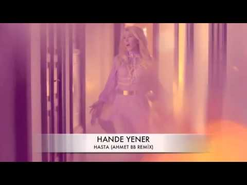 Ahmet BB Ft. Hande Yener - Hasta (2013 REMİX)