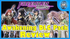 Awakening DLC Pack Review - Fire Emblem Warriors