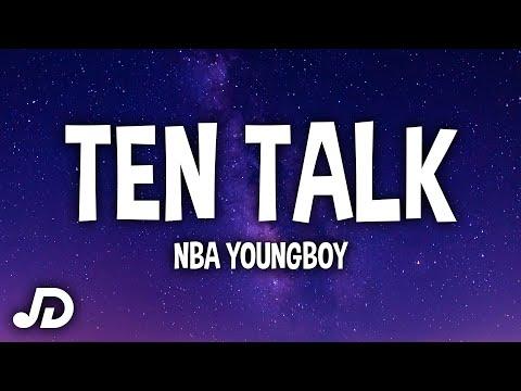 NBA YoungBoy – Ten Talk (Lyrics)