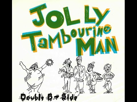 Jolly Tambourine Man - Apple Strudel Man -  Bouble B Side