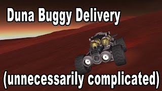 Getting a rover to Duna the really complicated way - Kerbal Space Program