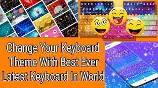 Stylish Keyboard Theme Flash Emoji | Best Keyboard Theme For Smart Phone | Change Keyboard