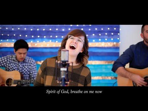 Spirit of God [Acoustic Version]