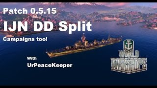Bir Thosuand Subs!!!!! ve Patch 0.5.15 - IJN DD Split
