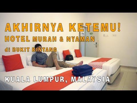 KETEMU! Hotel Murah Di Bukit Bintang - Kuala Lumpur