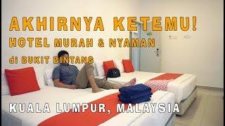 Gambar cover KETEMU! Hotel Murah di Bukit Bintang - Kuala Lumpur