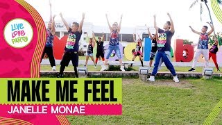 Make Me Feel by Janelle Monae | Live Love Party™ | Zumba® | Dance Fitness