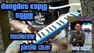 cover Piano & pianika  muskurane arijit singh by elfas danny