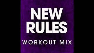 New Rules (Workout Remix)