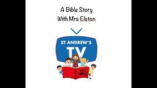 A bible story with Mrs Elston