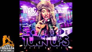 Mac Mase ft. Shant - No Free Turn Ups [Thizzler.com]