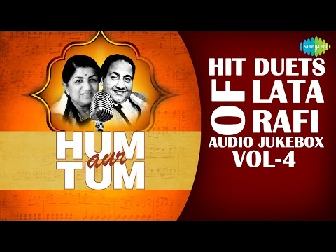 Hit Duets of Lata & Rafi Vol 4 | Hum Aur Tum | HD Songs Jukebox