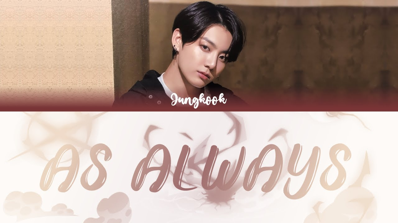 BTS Jungkook - As Always (그렇게) (Cover) Color Coded Lyrics