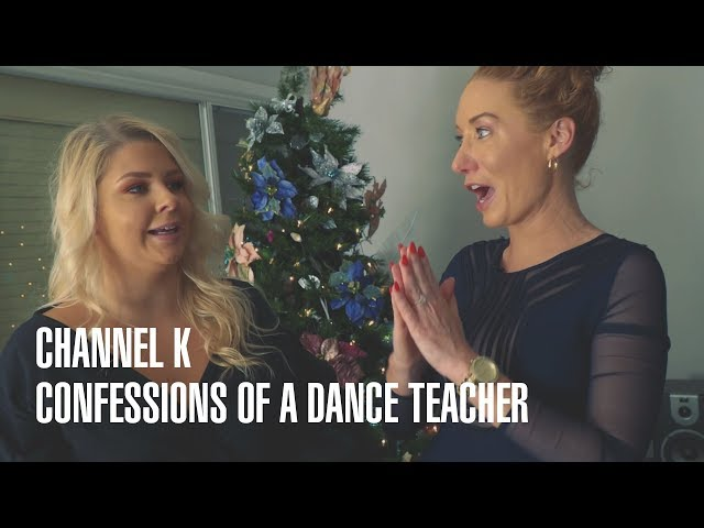 Confessions of a Dance Teacher - Channel K