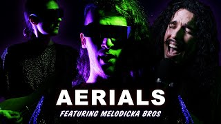 System Of A Down - Aerials in the style of Alien Metal feat. @Melodicka Bros