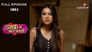 Ishq Mein Marjawan - Full Episode 261 - With English Subtitles
