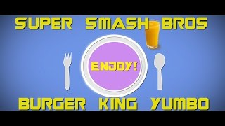 Super Smash Bros 3DS/ Burger King Yumbo Review