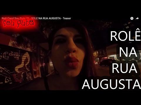 Nati Carol Sou Puta #1 - ROLE NA RUA AUGUSTA   Teaser