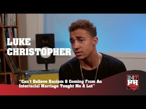 Luke Christopher - My Mom Is White And Dad Is Black, I Learned To Accept Myself (247HH Exclusive)