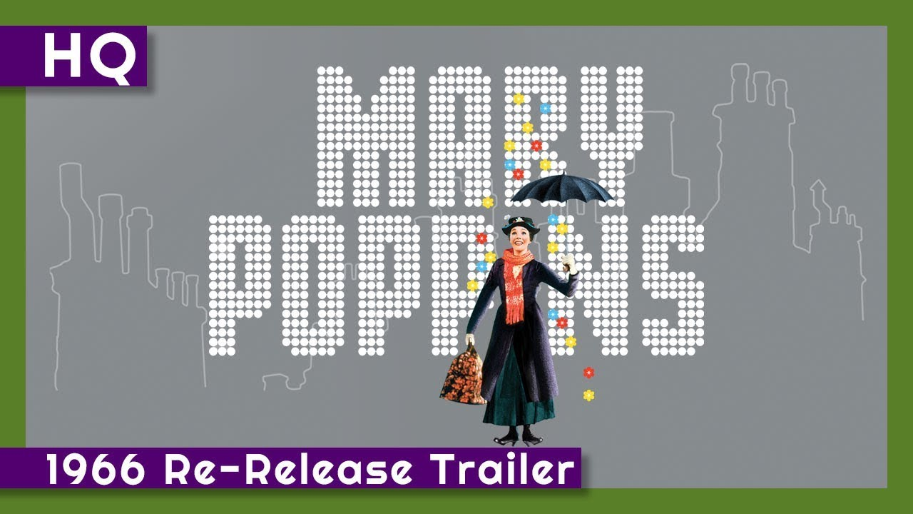 Mary Poppins (1964) 1966 Re-Release Trailer