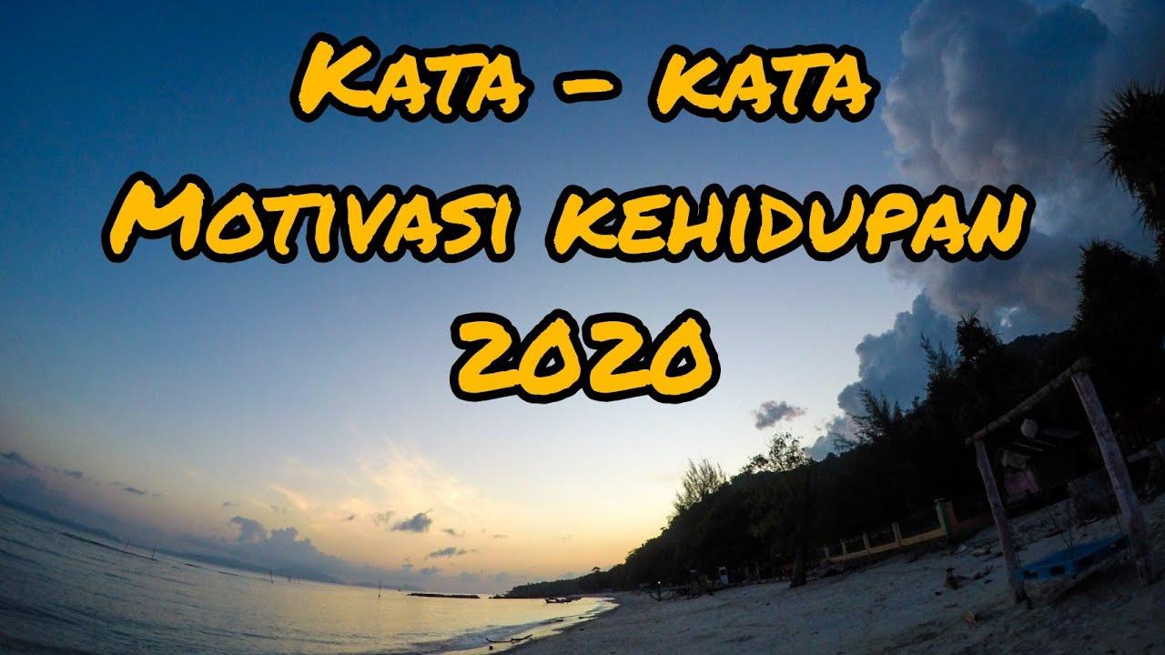 Kata - kata motivasi kehidupan 2020