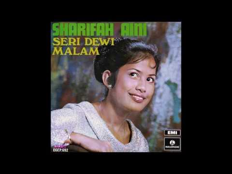 Sharifah Aini -  Seri Dewi Malam