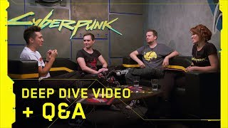 Cyberpunk 2077 - Deep Dive Video + Q&A panel with developers