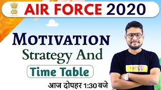 AIR FORCE 2020 || Motivation || By Vivek Singh Sir || Strategy And Time Table