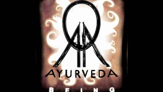 Ayurveda - Universal Mind (Being)