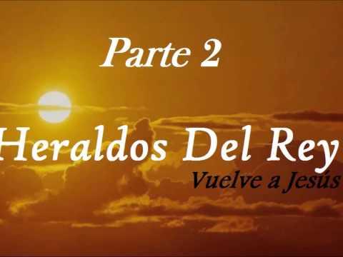 2a Parte Heraldos del Rey (full album hit´s es)