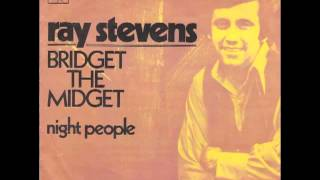Ray Stevens Bridget The Midget (The Queen Of The Blues)