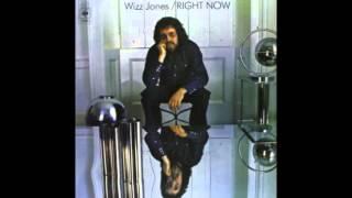 Wizz Jones - Right Now (1972)