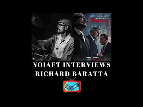 NOIAFT Interviews Richard Baratta, Executive Producer Of The Irishman