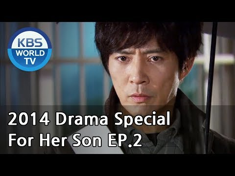 For Her Son | 아들을 위하여 - Part 2 (Drama Special / 2014.09.26)