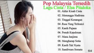Elsa Pitaloka Lagu Cinta Tersedih - Pop Malaysia Elsa Pitaloka