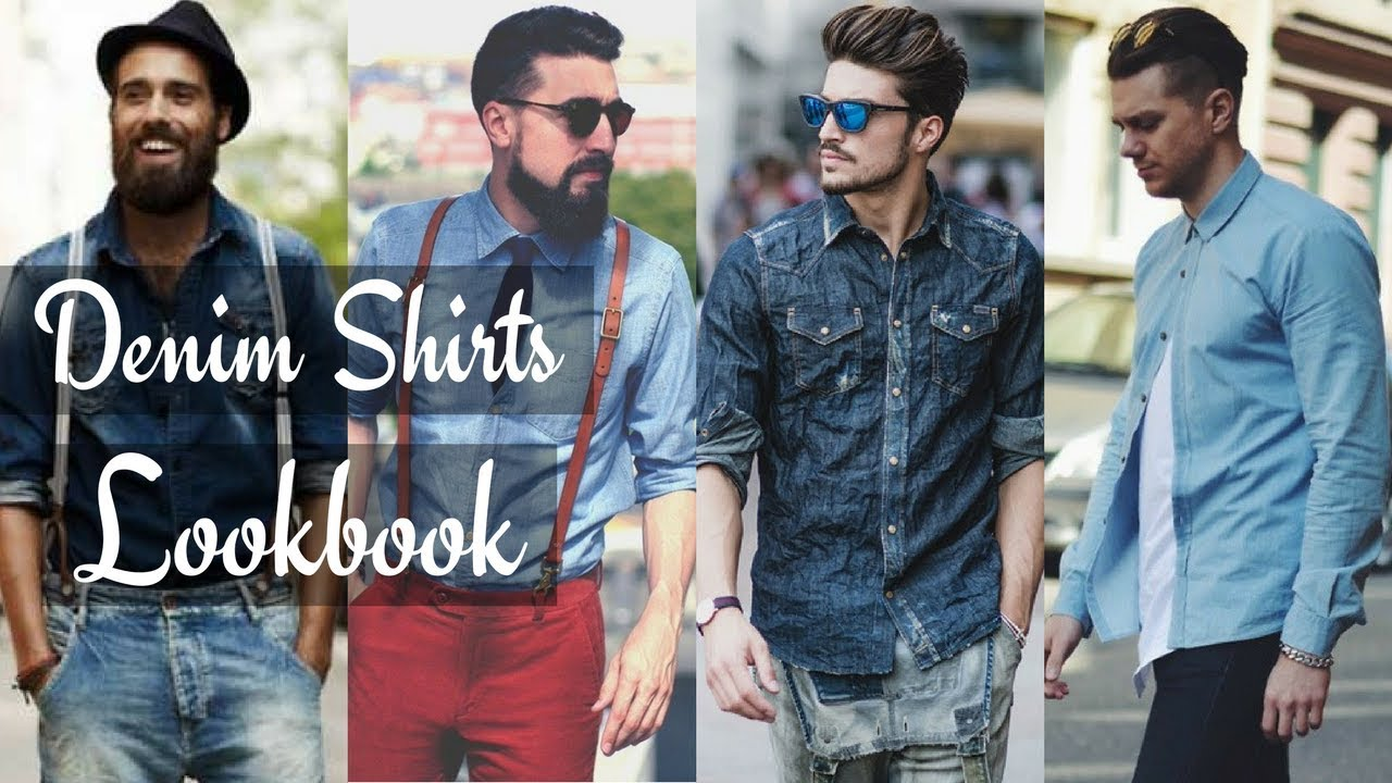 Men's Fashion Denim Shirt Styles Lookbook | Fall 2017 & Winter 2018