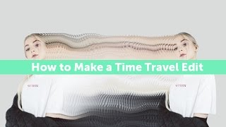 How to Create a Time Travel Edit With PicsArt