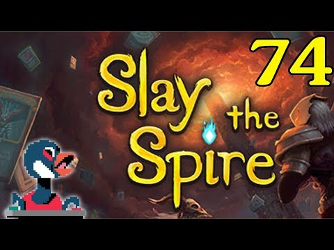 Let's Slay the Spire [Episode 74]