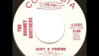 The Rooney Brothers - Just A Friend