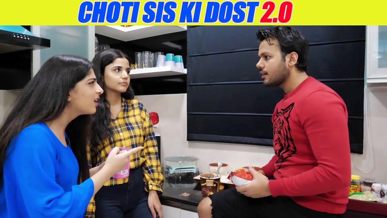 CHOTI SIS KI DOST 2.0