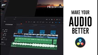 Make Your Audio so much Better in DaVinci Resolve