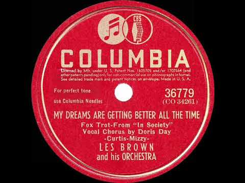 1945-hits-archive:-my-dreams-are-getting-better-all-the-time---les-brown-(doris-day-voc)-(#1-record)
