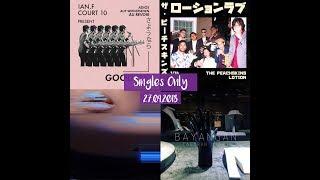 Singles Only (27/4/2018) - NJWA, Des Panik!, Flizzow, Hael Husaini, Hujan, The Peachskins, and more!