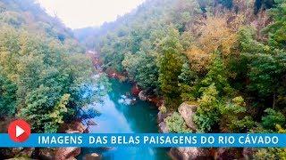 Vamos voar pelo Rio Cávado - Vieira do Minho