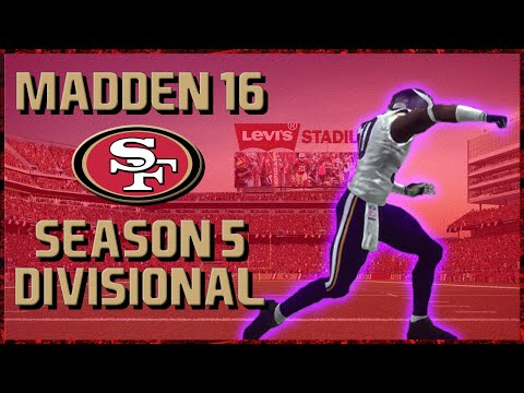 Madden 16 Franchise: San Francisco 49ers   Year 5, Playoffs: Divisional Round vs Vikings