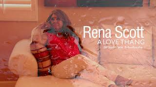 Rena Scott - A Love Thang (BM Soulful Remix)