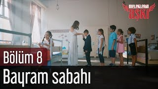 Meleklerin Aşkı 8. Bölüm - Bayram Sabahı