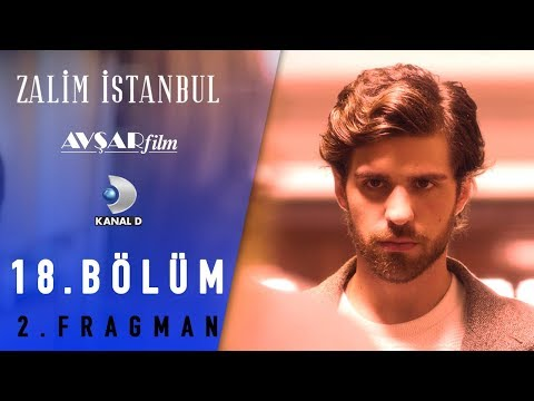 Zalim İstanbul Dizisi 18. Bölüm 2. Fragman (Kanal D)